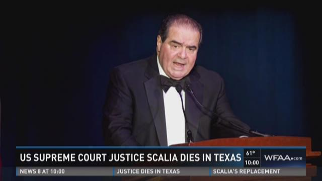 Supreme Court Justice Scalia dies in Texas