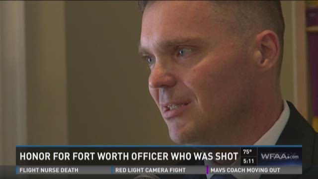 Honor for Fort Worth officer who was shot