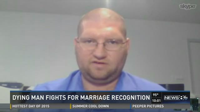 Dying man fights for marriage recognition