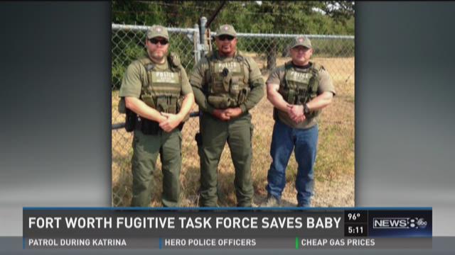 Fort Worth Fugitive Task Force saves baby