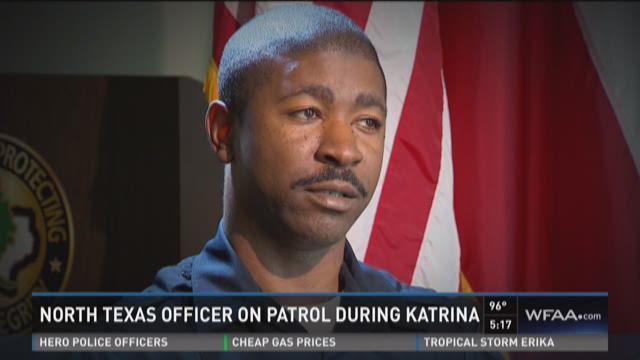 North Texas officer was on patrol during Katrina