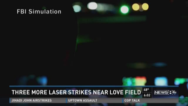 Pilots reported three additional laser strikes while flying into Love Field.